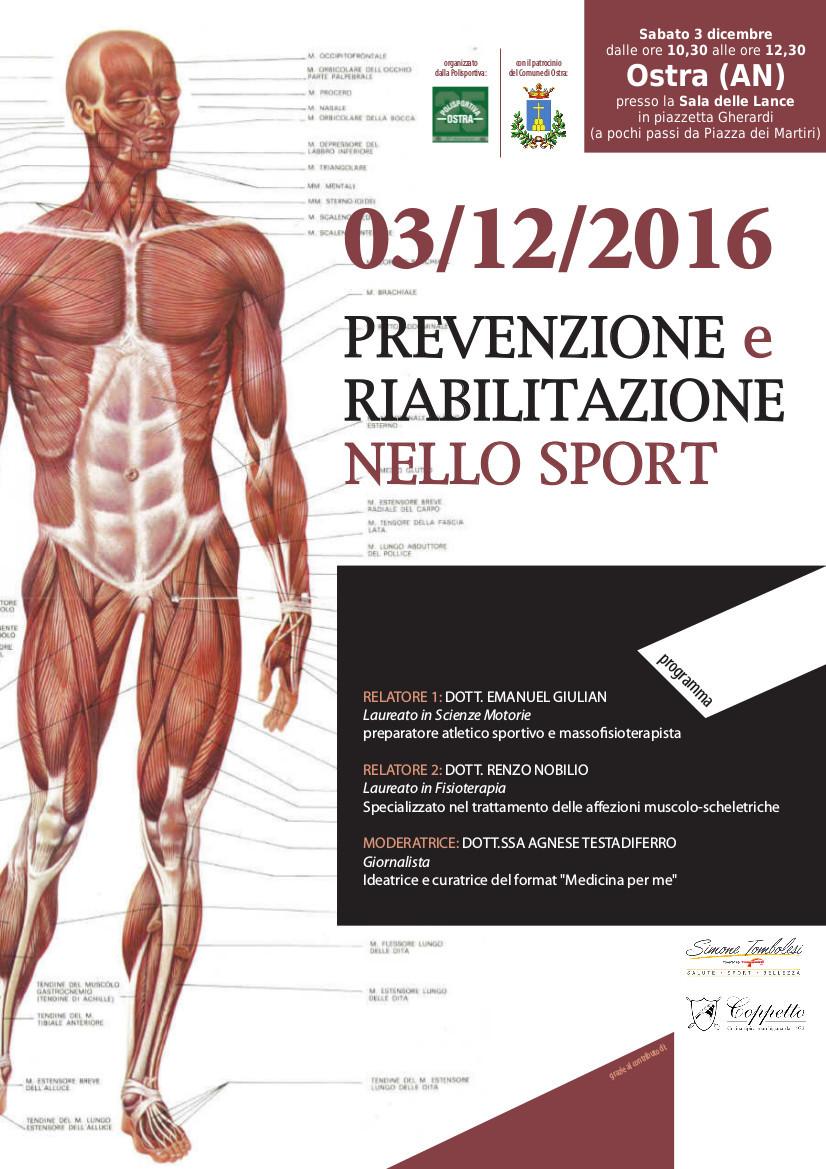 Sport: Professionalità e innovazione. Prevenzione e riabilitazione. Un successo adOstra